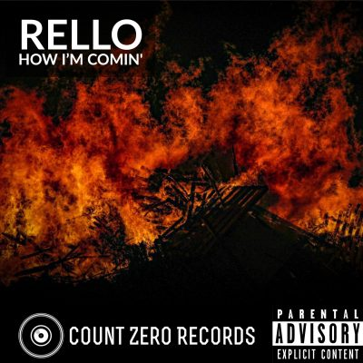 Rello - How i'm comin'