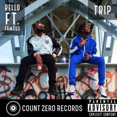 Rello ft. Famous - Trip