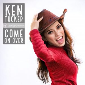 Ken Tucker - Come on over