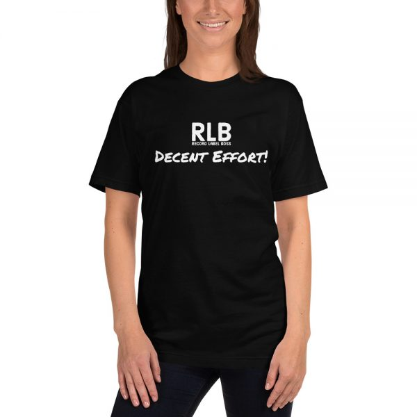 Record Label Boss Official Decent Effort! Premium Printed T-Shirt